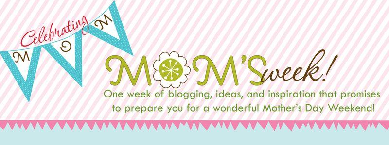 MOMS WEEK