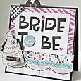 Gretchen McElveen_Stamped card_Bride to Be