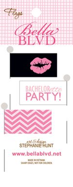611 BACHELORETTE FLAGS