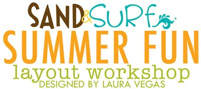 WORKSHOP SUMMER FUN LAYOUTS