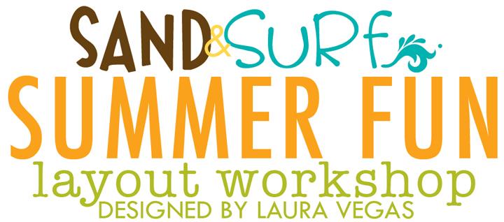 WORKSHOP SUMMER FUN LAYOUTS