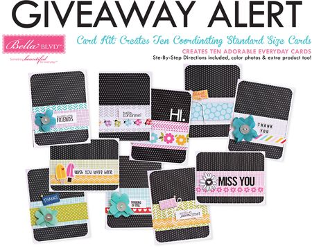 BELLA BLVD CARD KIT GIVEAWAY-CARD MAKING DAY