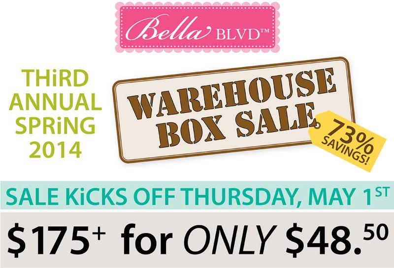 WAREHOUSE BOX SALE MAY 2014