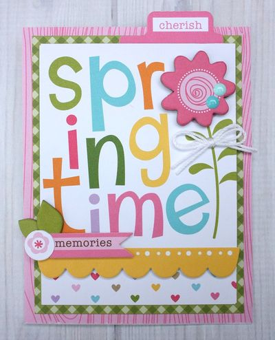 Shellye McDaniel-Simply Spring_Springtime Memories Card1