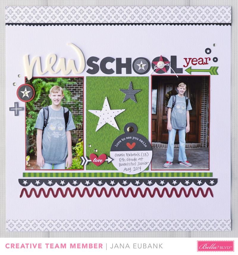 Jana Eubank Bella Blvd New School Year Scrapbook Page 1