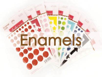 ENAMELS