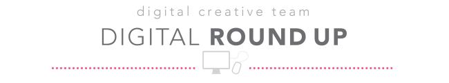 Digital Round up