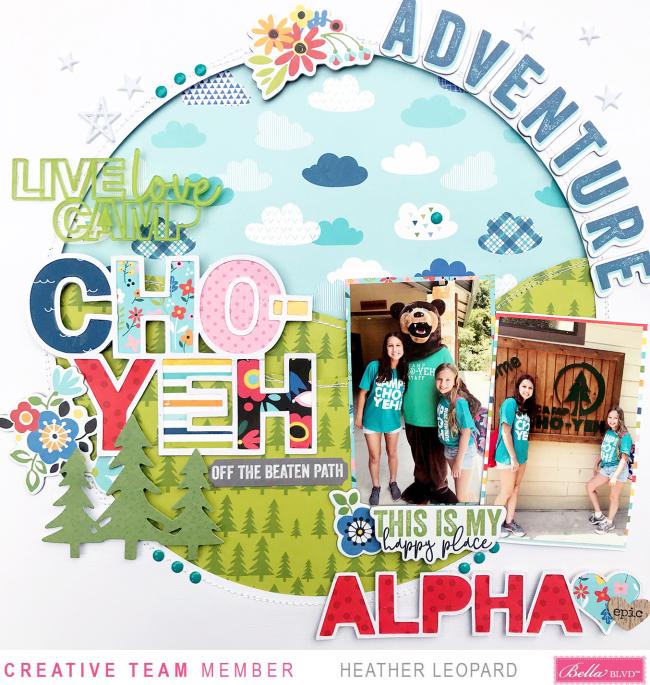 Bella Blvd Camp Adventure Scrapbooking Layout by Heather Leopard_1