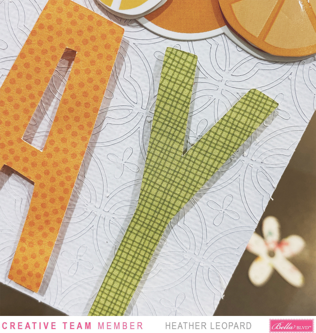 Bella Blvd Squeeze the day Card2 by Heather Leopard