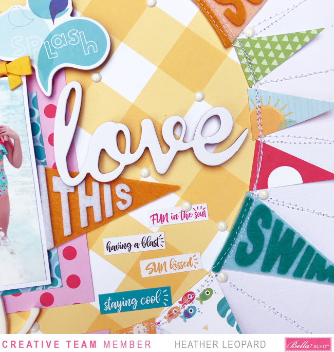 Bella Blvd Sun Scrapbooking Layout by Heather Leopard_3