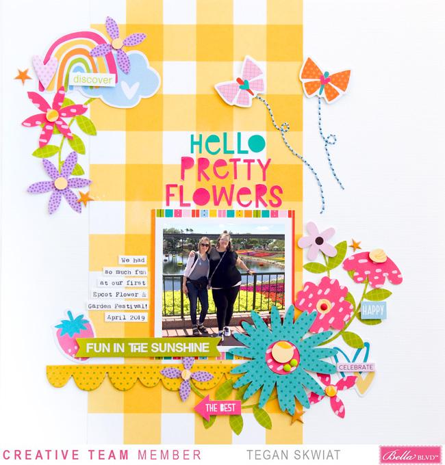 Tegan Skwiat_Hello Pretty Flowers Layout