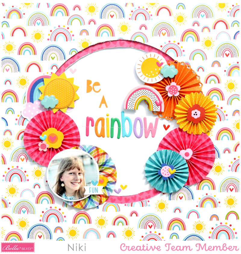 Be A Rainbow Bella Blvd You Are my Sunshine Niki Rowland Aria puffy alphabet Florence Scrapbooking layouts square